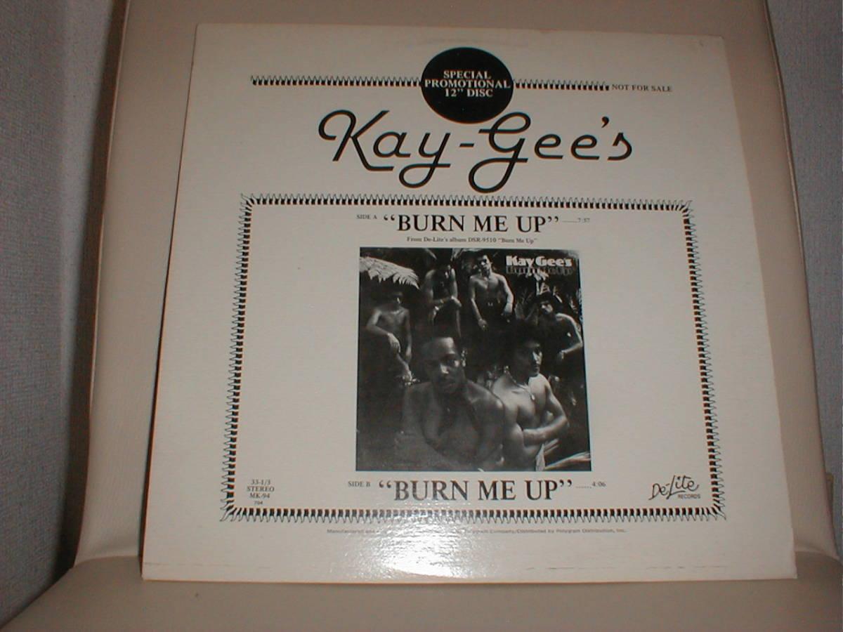Kay-Gee's - Burn Me Up 12 INCH_画像1