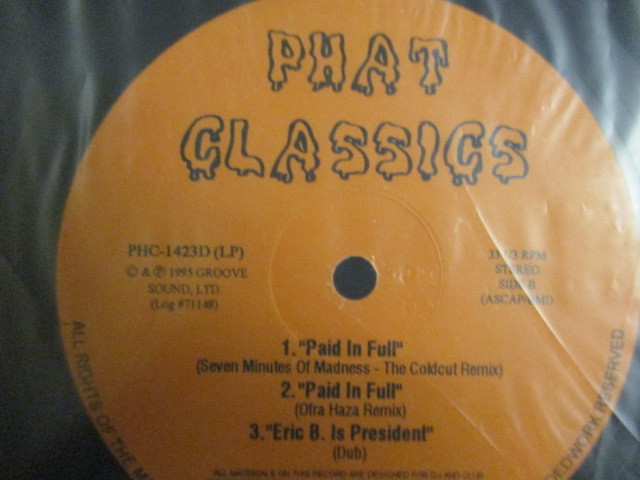 Eric B. & Rakim : Phat Classics 2LP // BEST / Paid In Full (Seven Minutes Of Madness - The Coldcut Remix) / I Know You Got Soul_画像3