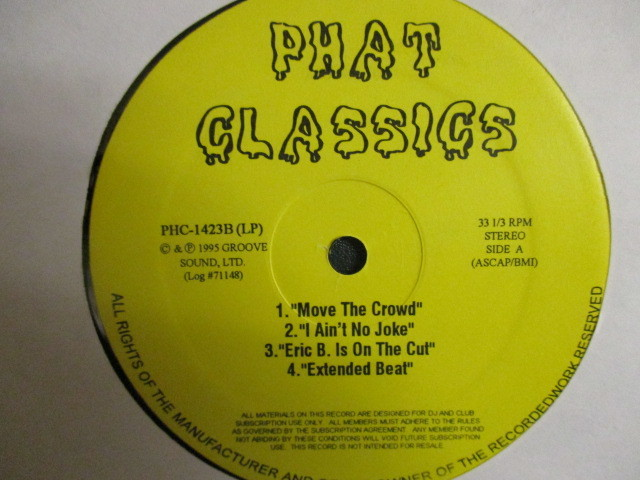 Eric B. & Rakim : Phat Classics 2LP // BEST / Paid In Full (Seven Minutes Of Madness - The Coldcut Remix) / I Know You Got Soul_画像1