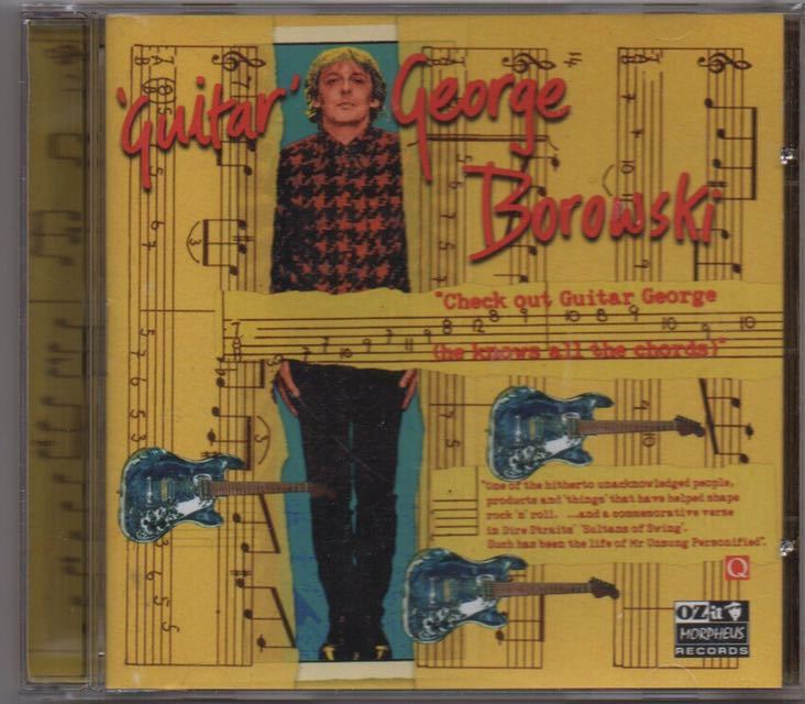 George Borowski[Check out Guitar George]ブリティッシュロック/パブロック/英国スワンプ/ルーツロック/Mark Knopfler(Dire Straits)関連