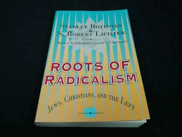 洋書 ROOTS OF RADICALISM STANLEY ROTHMAN S. ROBERT LICHTER
