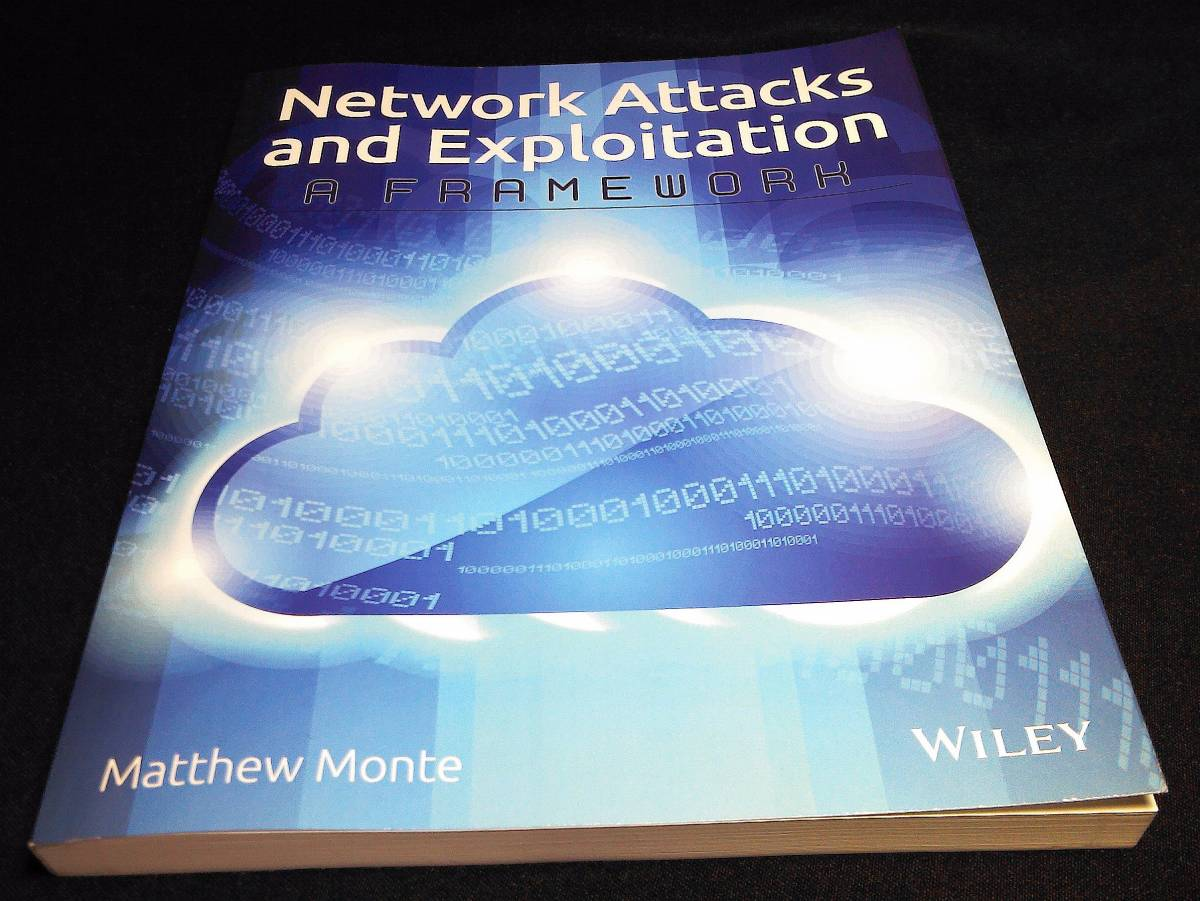 <洋書>ネットワークの攻撃や搾取に対する攻撃方法と防御方法『Network Attacks and Exploitation:A Framework』ネットワークセキュリティ