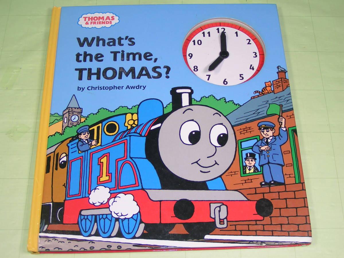 洋書 英語 時計しかけ絵本 【What's the Time, THOMAS?/トーマス 今、何時?】by Christopher Awdry 送料込