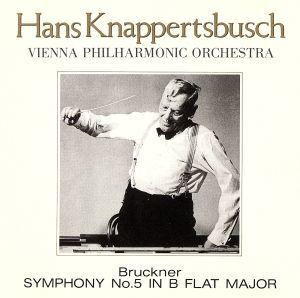 ブルックナー:交響曲第5番/クナッパーツブッシュ_画像1
