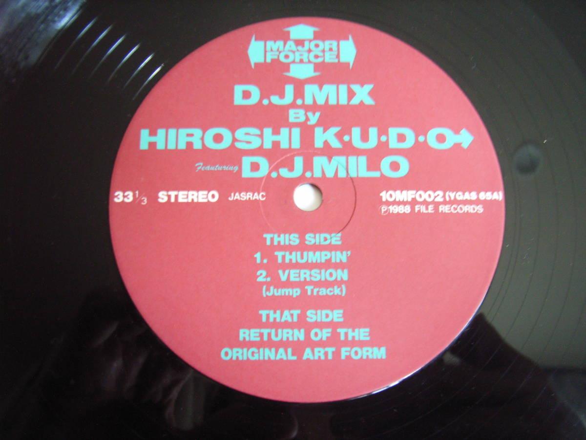 オリジナル盤!!HIROSHI & KUDO DJ MILO / D.J. MIX /RETURN OF THE ORIGINAL ART FORM/MAJOR FORCE/藤原ヒロシ/中西俊夫/和モノ_画像3