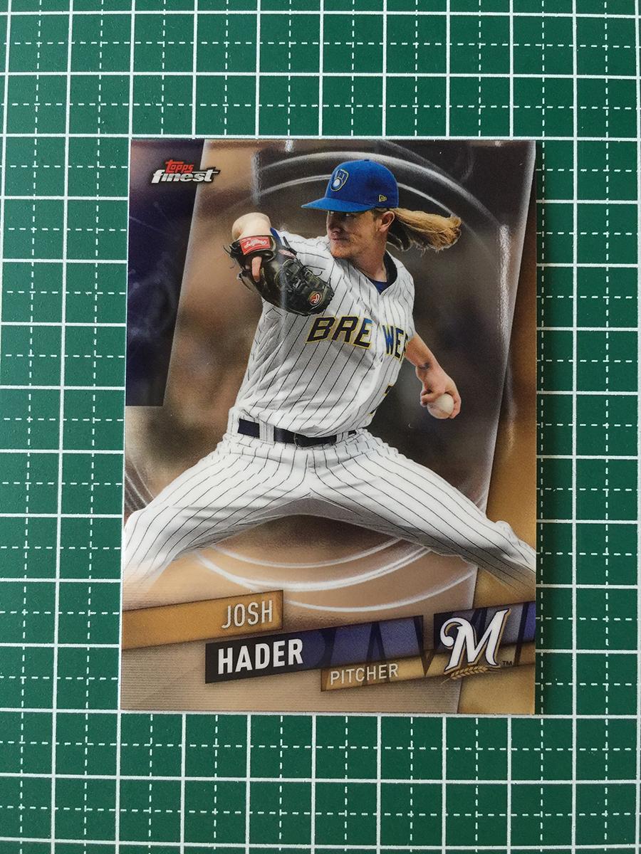 即決のみ!★TOPPS MLB 2019 FINEST BASEBALL #94 JOSH HADER[MILWAUKEE BREWERS]ベースカード 19★_画像1