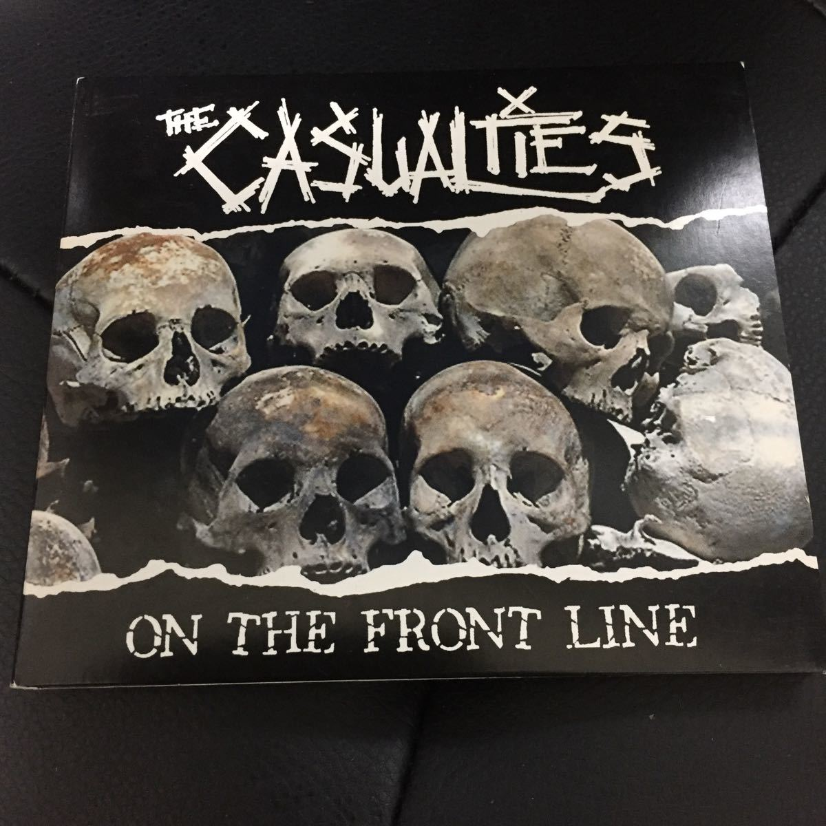 THE CASUALTIES 【ON THE FRONT LINE】