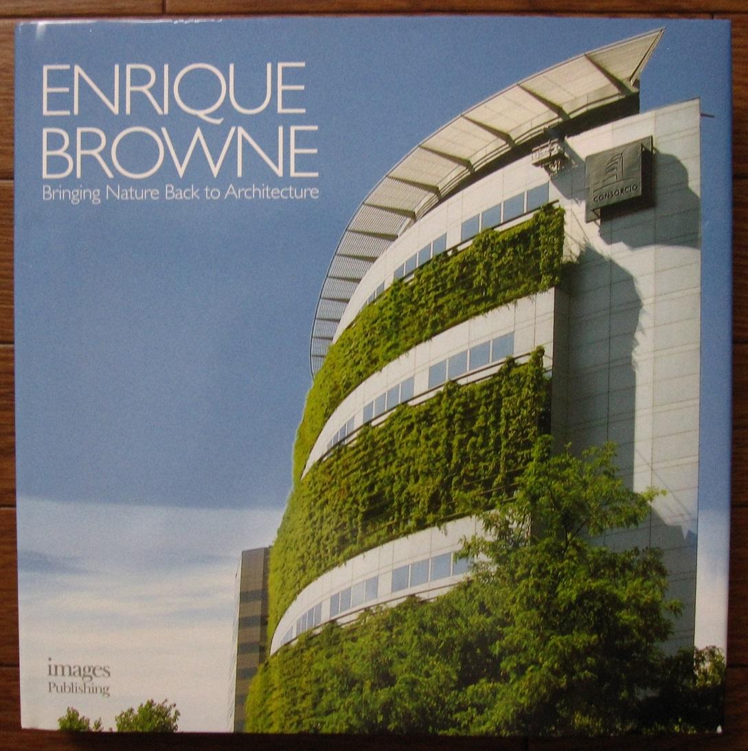 洋書 Enrique Browne : Bringing Nature Back to Architecture /Devolviendo La Naturaleza a la Arquitectura / 現代建築 / 未来建築 共生_画像9