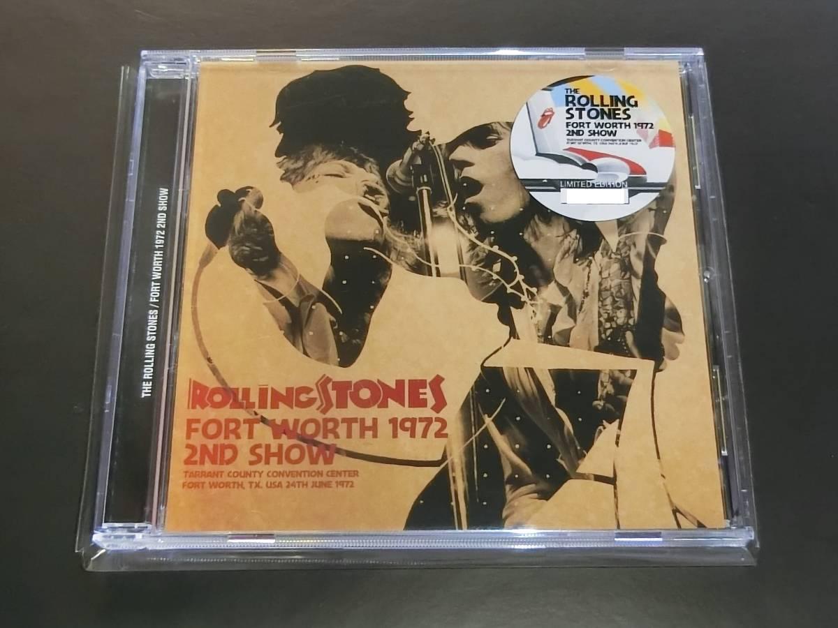 THE ROLLING STONES / Forth Worth 1972 2nd Show 限定ナンバー入りステッカー付き 1CDプレス盤