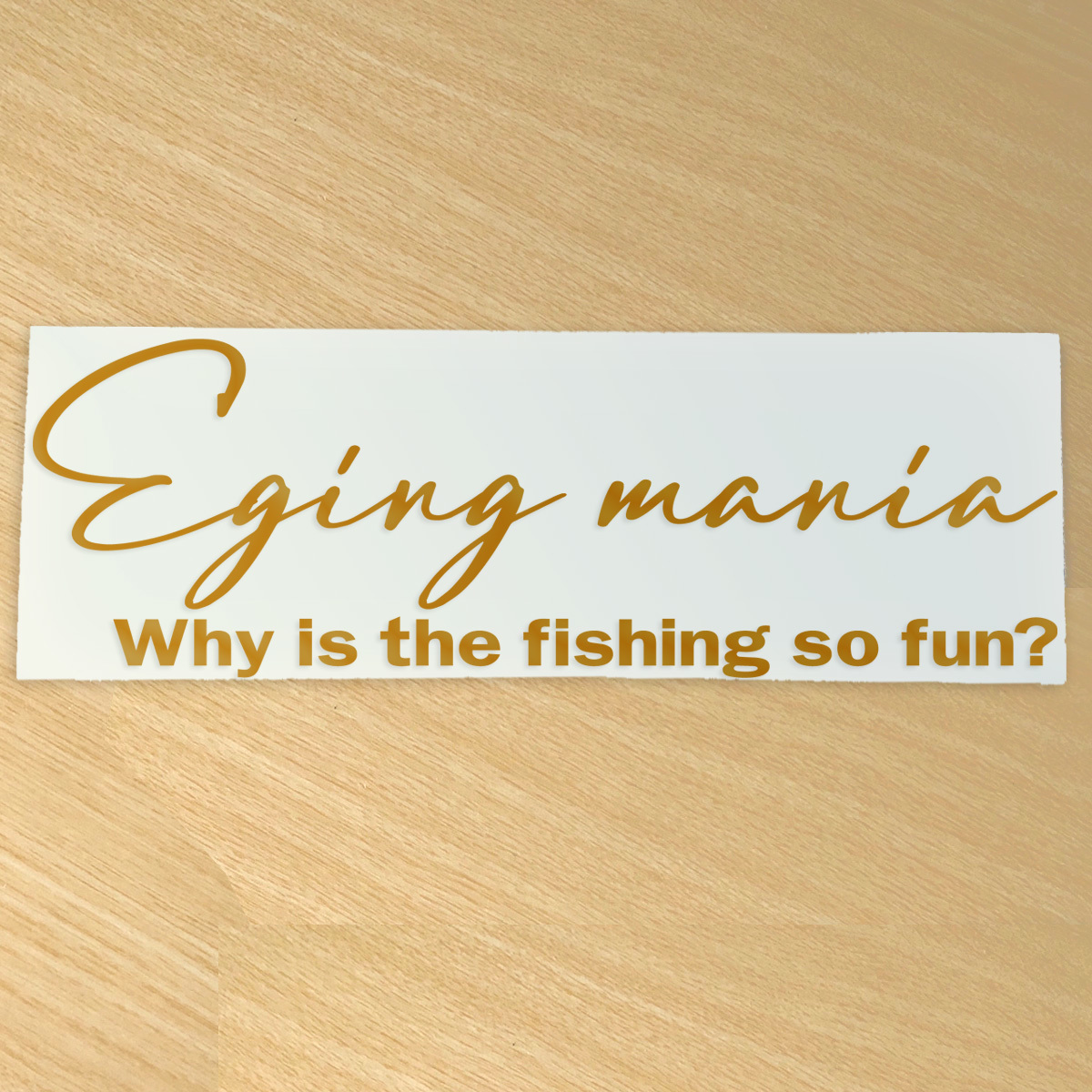 Sportsmindではなくて、エギングマニア 餌木釣りステッカー Why is the fishing so fun?どうして釣りはこんなに楽しいのか?NO521E_画像3