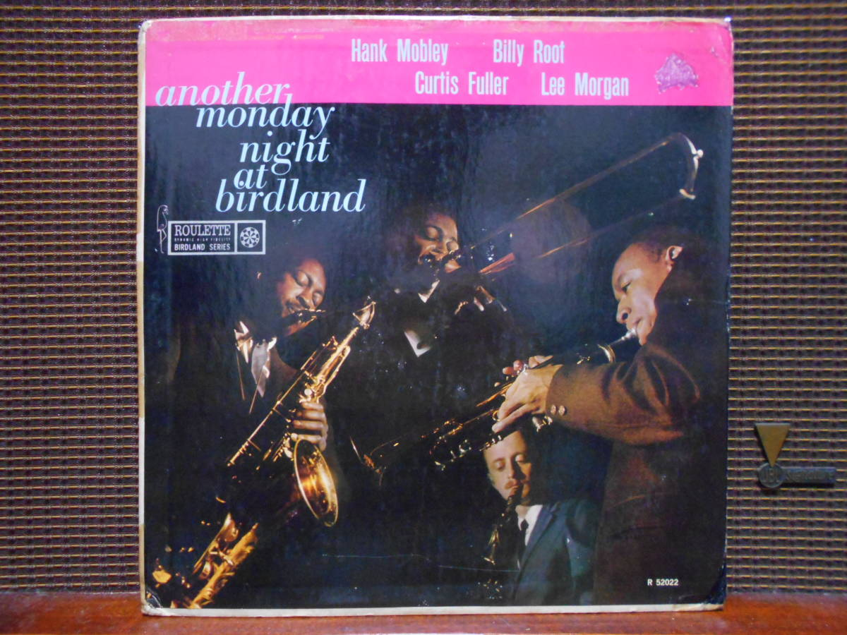 "MONOオリジナル盤 Hank Mobley, Billy Root, Curtis Fuller, Lee Morgan ""Another Monday Night At Birdland""  Roulette R-52022"