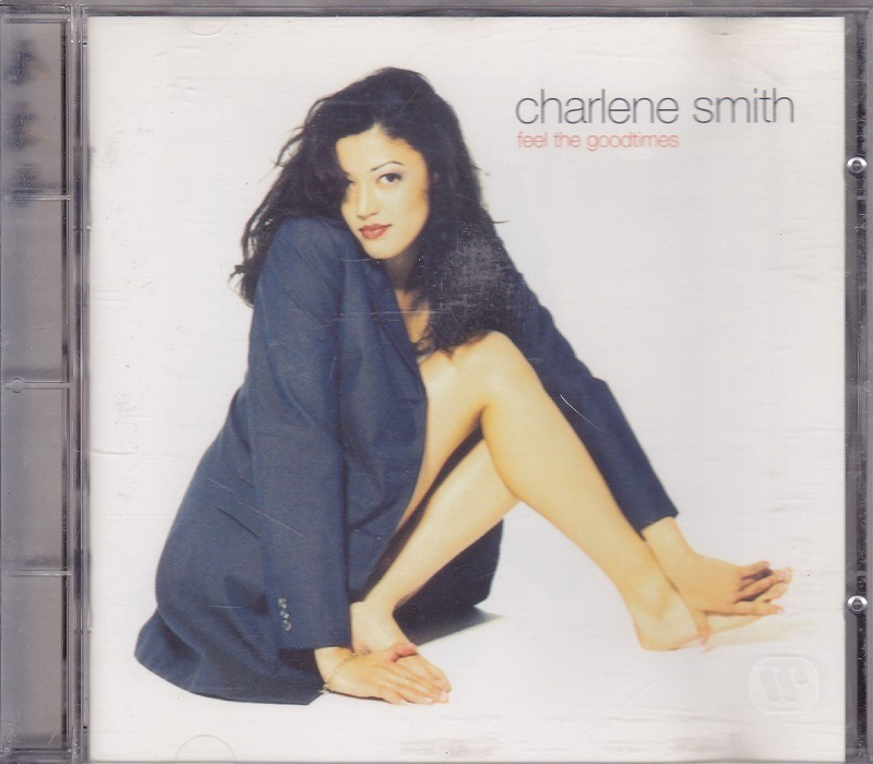 charlene smith - feel the goodtimes/EU盤/中古CD!! 商品管理番号:41155_画像1