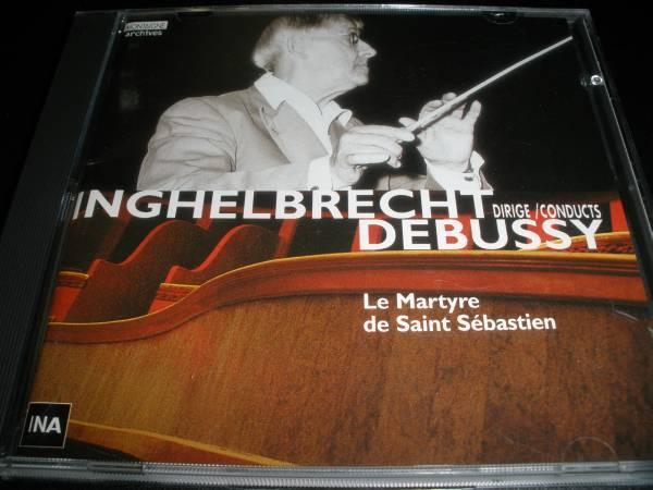 ドビュッシー 聖セバスチャンの殉教 アンゲルブレシュト フランス国立放送管弦楽団 美品 Debussy Inghelbrecht Martyre Saint Sebastien_ドビュッシー アンゲルブレシュト 殉教