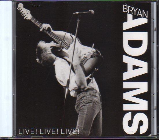 ブライアン・アダムス/BRYAN ADAMS「Live! Live! Live! 」