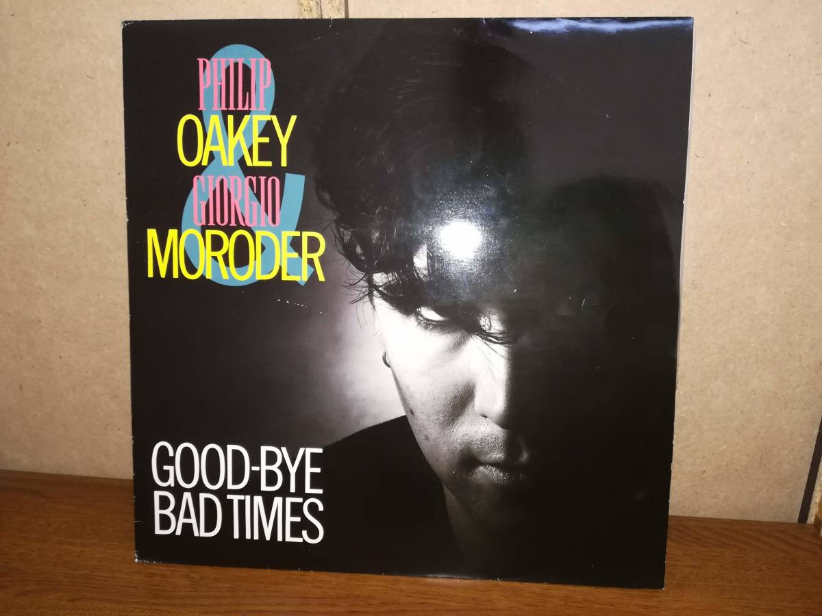 L0240◆12 / Philip Oakey & Giorgio Moroder / Good-Bye Bad Times / フィル・オーキー、 ジョルジオ・モロダー_画像1
