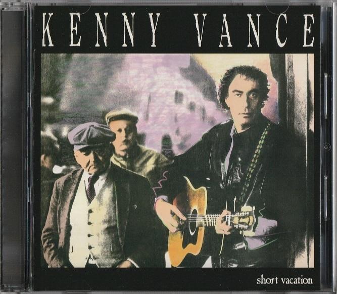 【中古・AOR】Kenny Vance / Short Vacation (国内盤・帯付き, 盤質良好, ボーナス・トラック収録, 1988年作品)_画像1
