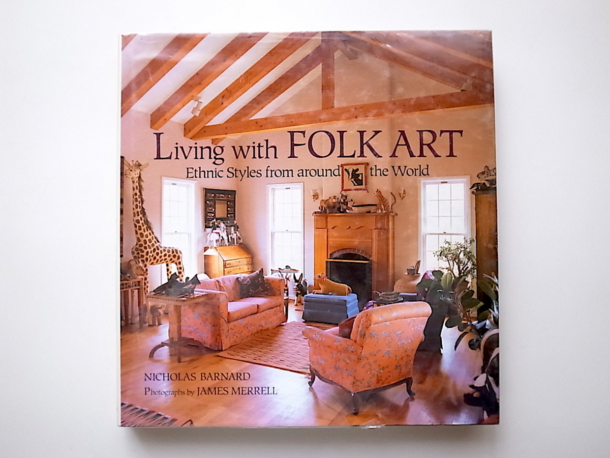 1911 Living With Folk Art: Ethnic Styles from Around the World_画像1