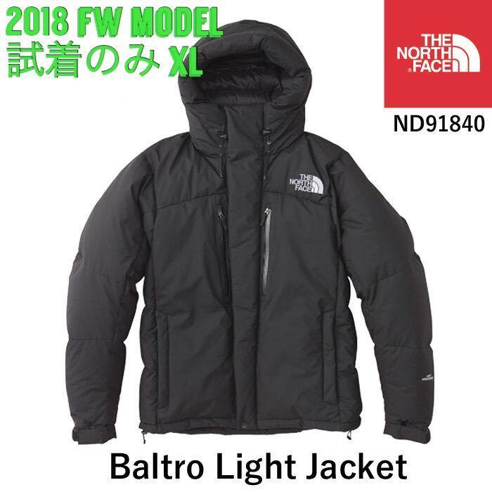 【1度試着のみ】【国内正規品】2018 FW THE NORTH FACE ザ・ノースフェイス BALTRO LIGHT JACKET バルトロライトジャケット 【XL】