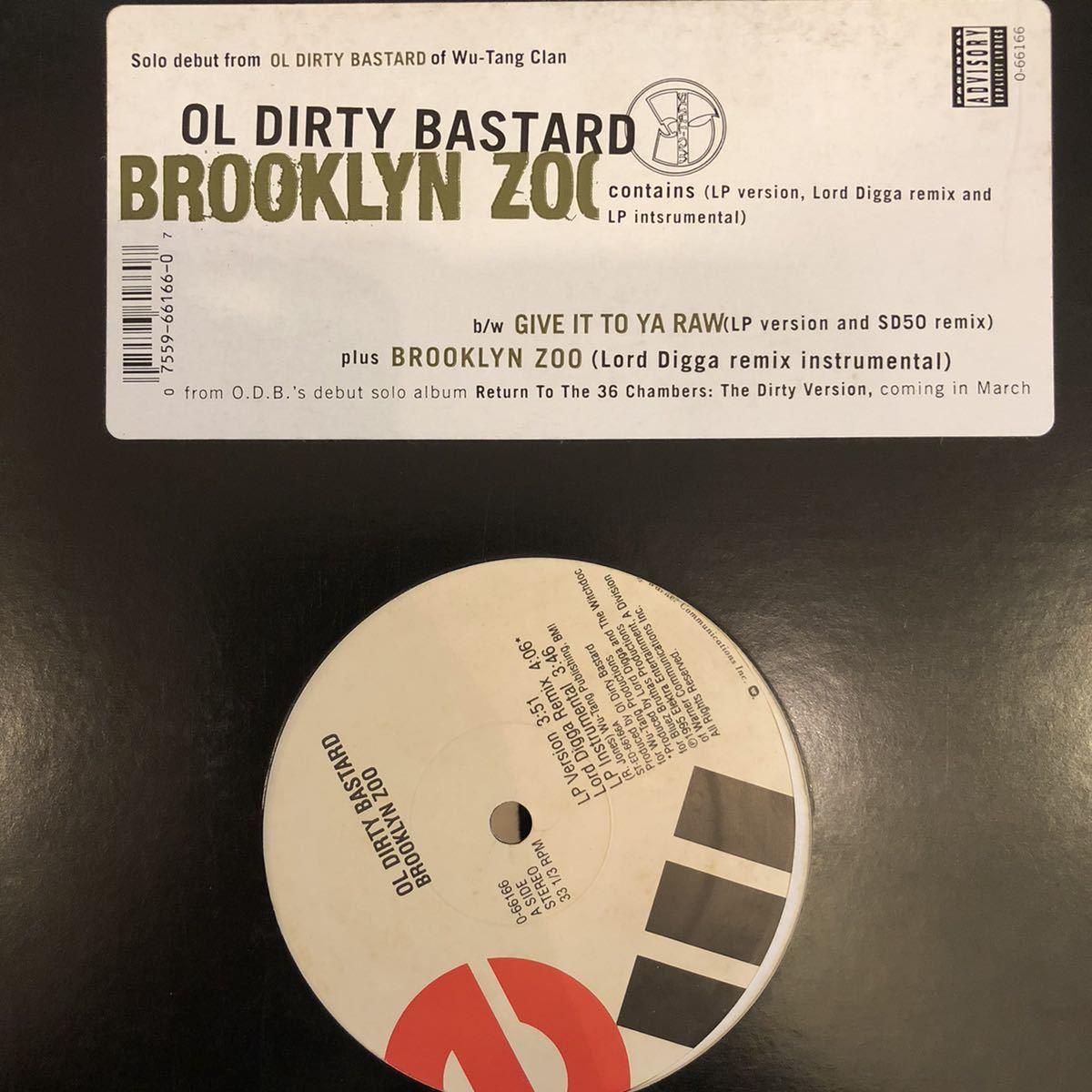 ■ OL DIRTY BASTARD / Brooklyn Zoo / Give it to ya raw ■ 盤質良好_画像1