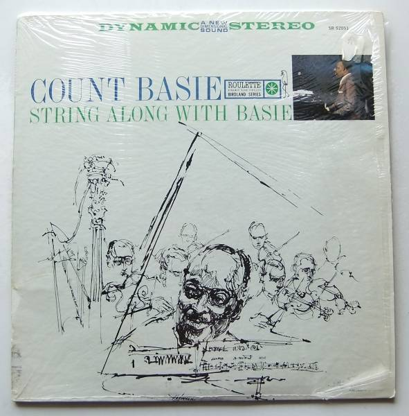 ◆ COUNT BASIE / String Along With Basie ◆ Roulette SR-52051 ◆ W_画像1