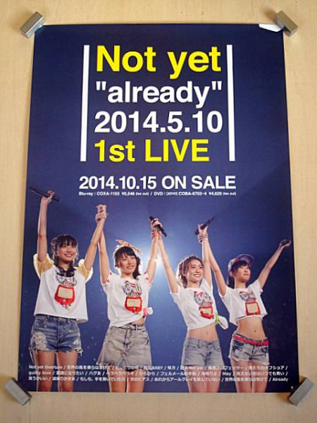 Not yet / 『Not yet already 2014.5.10 1st LIVE』 ポスター