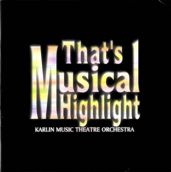0352 That's Musical Highlight 「ザッツ・ミュージカル・ハイライト」2002年 日本公演 ☆