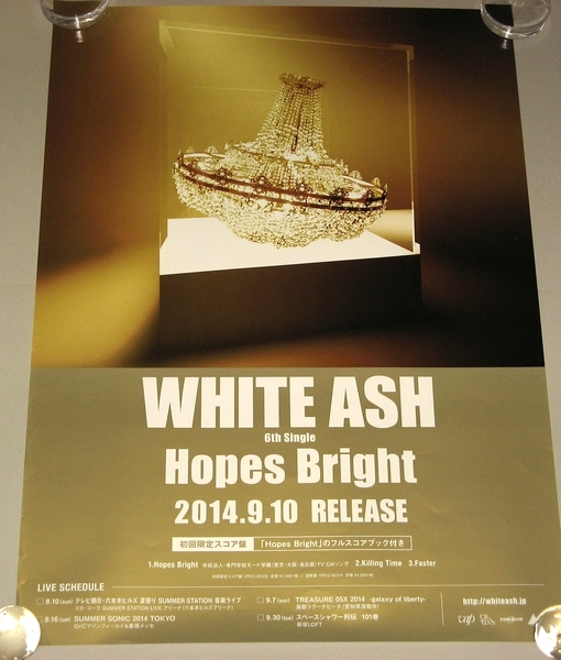 WHITE ASH [Hopes Bright] 告知用ポスター