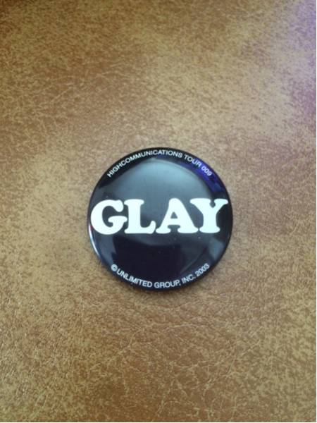 GLAY 缶バッチ HIGHCOMMUNICATIONS TOUR 2003-009