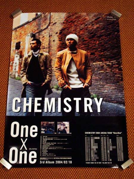 CHEMISTRY / 『One×One』 ポスター