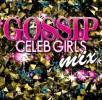 # new goods # that summer peak on ....200%!!#GOSSIP CELEB GIRLS MIX#