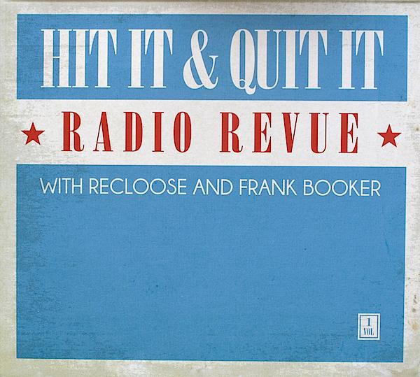 新品 Recloose & Frank Booker Hit It & Quit It Radio Revue 1 (FTIPS74002)(A004)