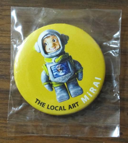 THE LOCAL ART缶バッジ缶バッヂ缶バッチMiRAIザ・ローカルアート特典