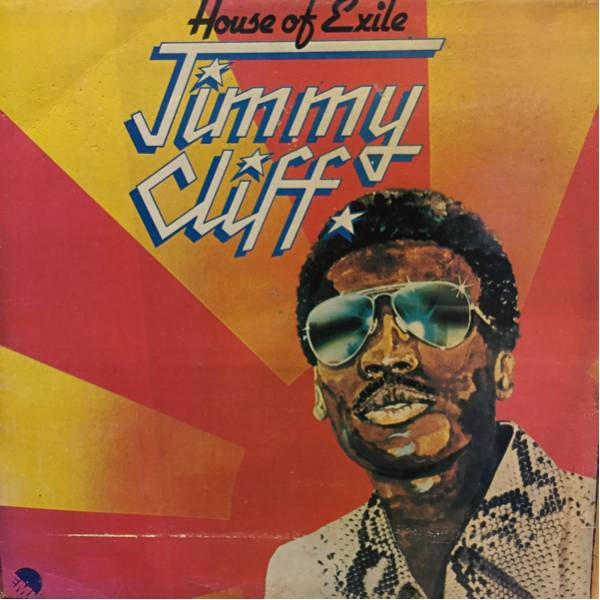 JIMMY CLIFF/HOUSE OF EXILE 600円セール実施中!他絶賛出品中!_画像1