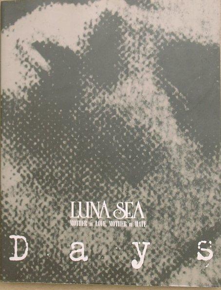 ◎◎LUNA SEA 「Days」 ツアードキュメント写真集