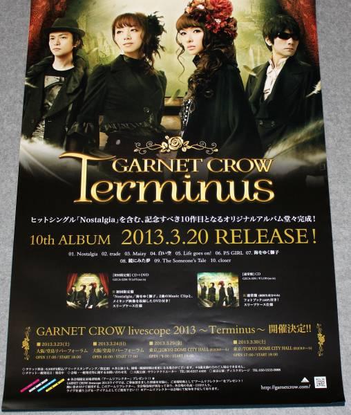 ● 告知ポスター GARNET CROW/ガーネット・クロウ[Terminus]