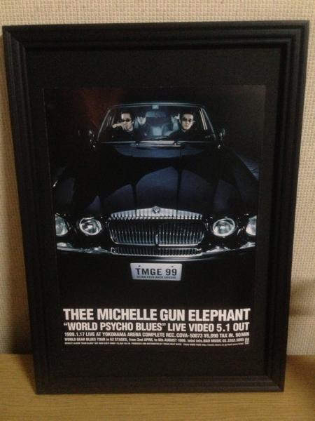 『thee michelle gun elephant WORLD PSYC』 額装品A4フレーム付