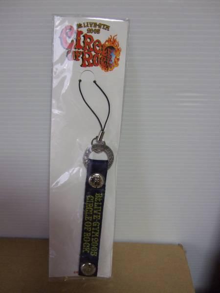 新品☆B'z LIVE-GYM 2005☆CIRCLE OF ROCK 携帯ストラップ