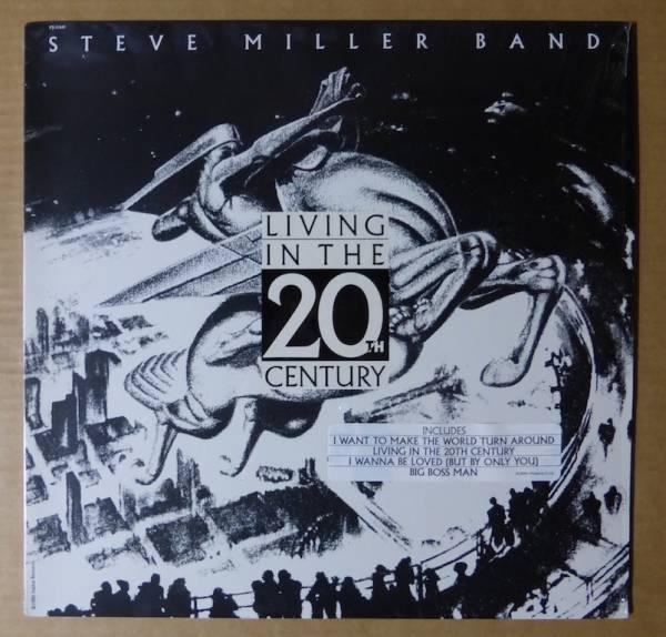 STEVE MILLER「LIVING IN THE 20TH CENTURY」 米ORIGステッカー有シュリンク美品_画像1