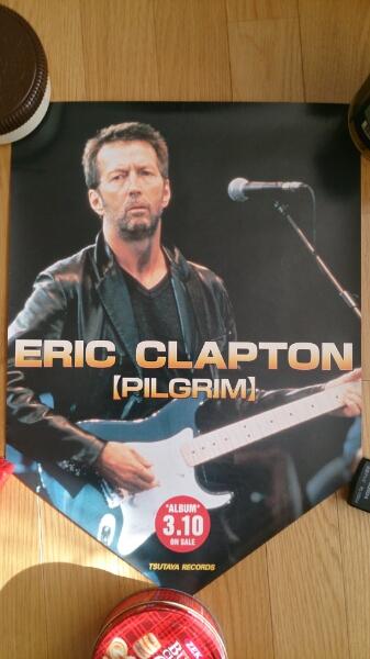 エリック クラプトン 蔦谷製品ピルグリム告知用ポスター
