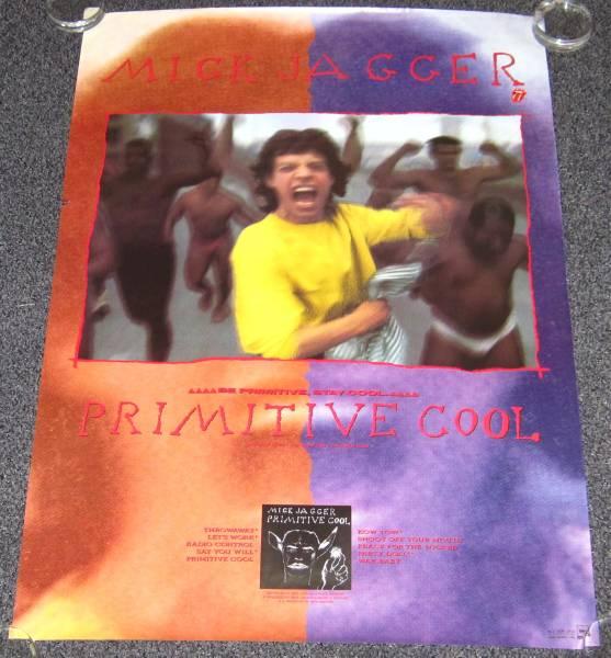 ≫ミック・ジャガー[Primitive Cool]告知ポスター Mick Jagger
