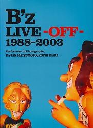 B'Z ライブ・オフ  1988-2003 写真集 貴重!