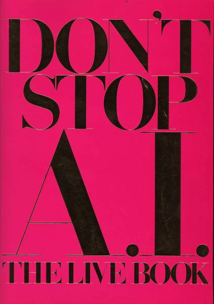 DON'T STOP A.I.JAPAN TOUR THE LIVE BOOK