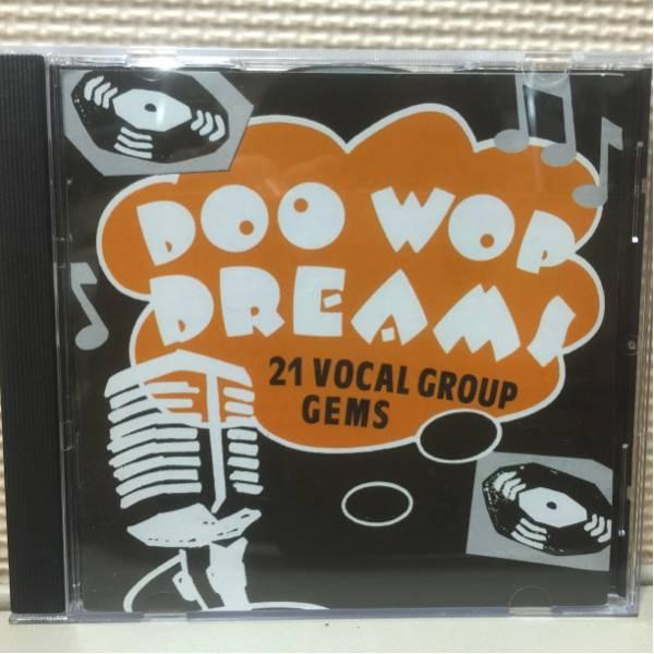 オムニバス/DOO WOP DREAMS 輸入盤 中古CD