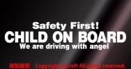 Safety First! CHILD ON BOARD sticker ( white /20cm) safety the first, child on board +