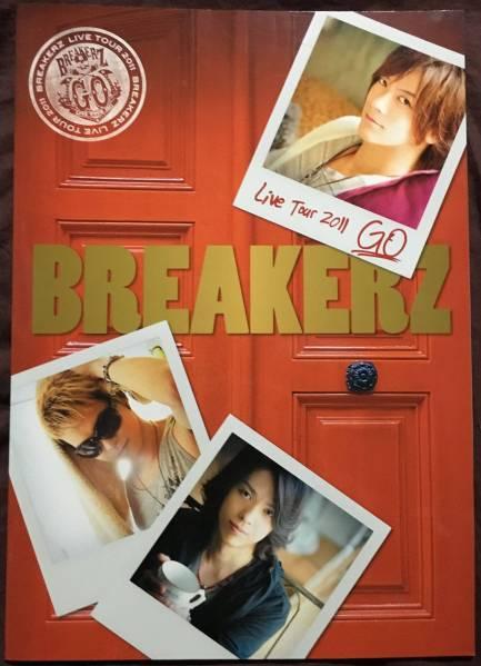 パンフレット BREAKERZ Live Tour 2011 GO DVD付/DAIGO