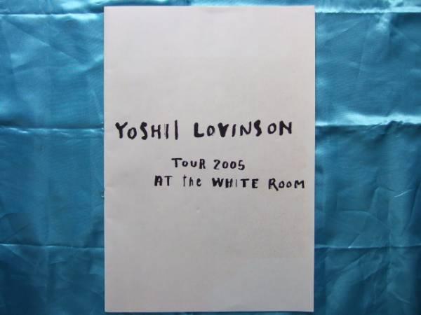 吉井和哉パンフ2005ロビンソンツアー