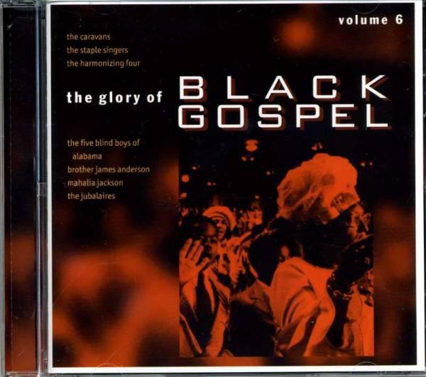 ◆ブラック・ゴスペル VOLUME6 マザーレスチャイルド/河を下って