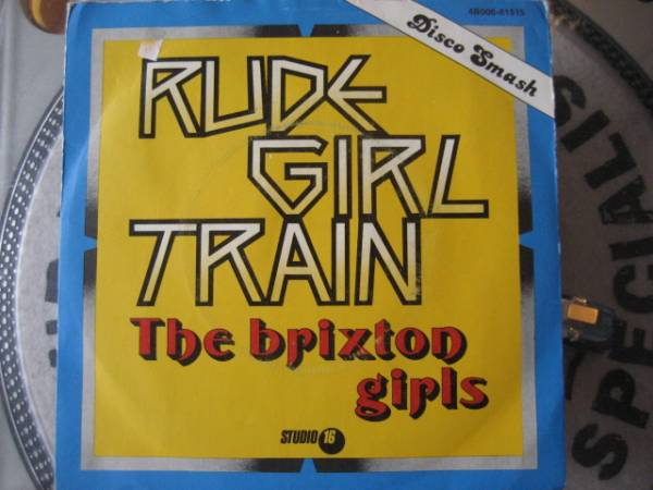 ★Brixton Girls/Rude Girl Train★レアジャケ付7!_画像1