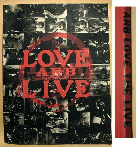 ARB LOVE THE LIVE パンフレット 1989 パンフ 1978-1988 写真集