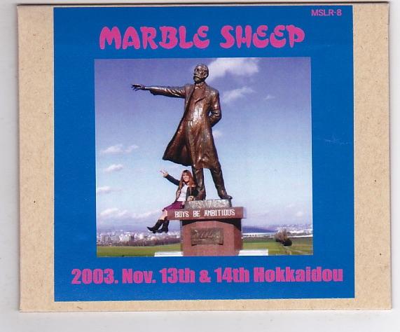 CD-R/MARBLE SHEEP / 2003.Nov.13th & 14th Hokkaido_画像1